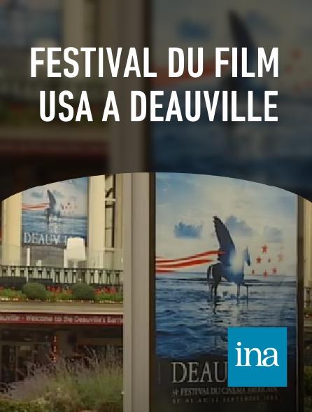 INA - Festival du film USA à Deauville