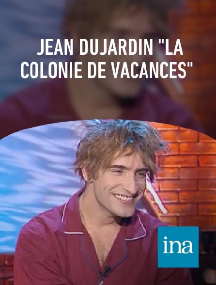 """INA - Jean Dujardin """"La colonie de vacances"""""""