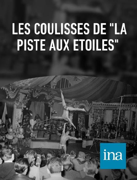 """INA - Les coulisses de """"La piste aux étoiles"""""""
