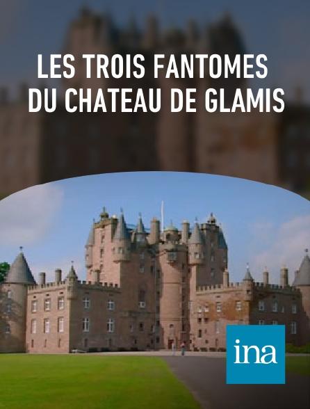 INA - Les trois fantômes du château de Glamis