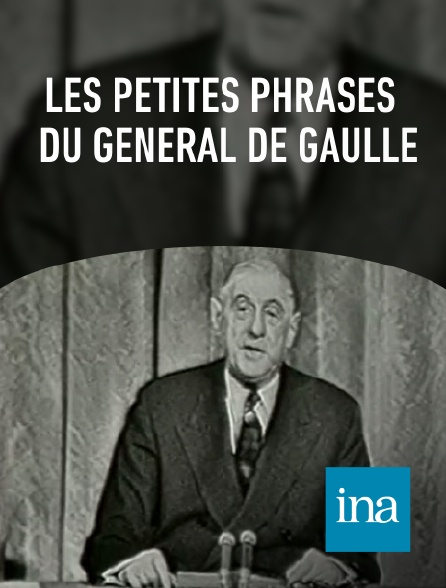INA - Les petites phrases du général de Gaulle