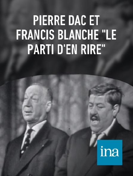 """INA - Pierre Dac et Francis Blanche """"Le parti d'en rire"""""""