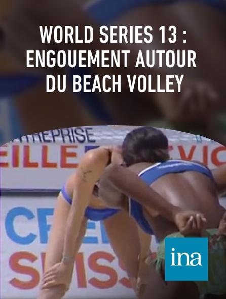 INA - World Series 13 : engouement autour du Beach volley