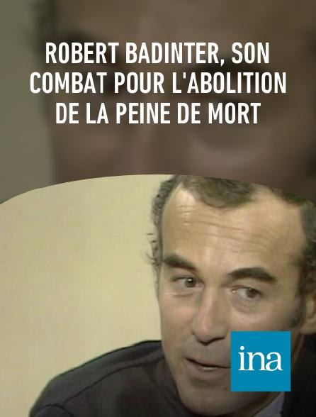 INA - Robert Badinter, son combat pour l'abolition de la peine de mort