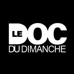 Le Doc du Dimanche - Sujet