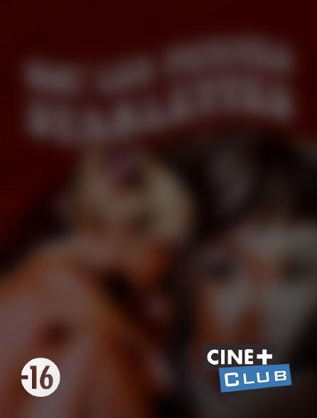 Ciné+ Club - Oh ! Les petites starlettes