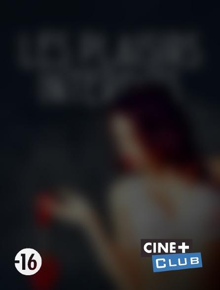 Ciné+ Club - Les plaisirs interdits