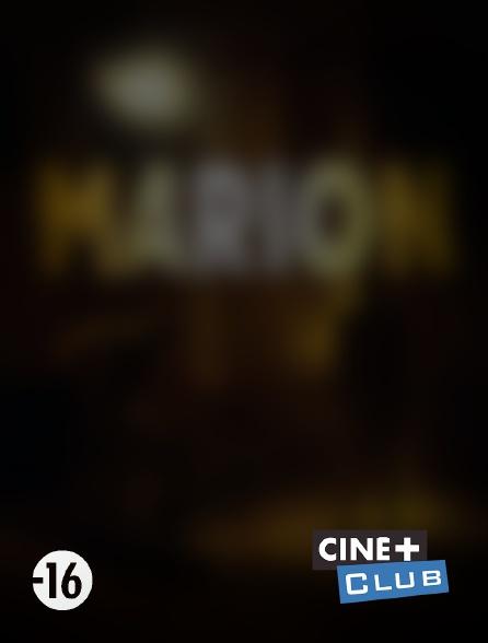 Ciné+ Club - Marion
