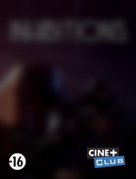 Ciné+ Club - Inhibitions