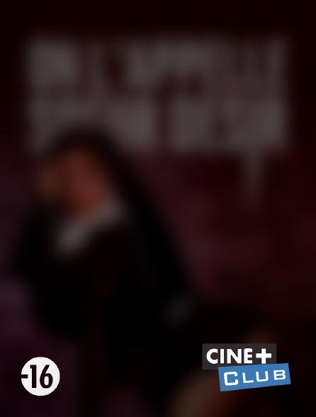 Ciné+ Club - On l'appelle soeur désir en replay
