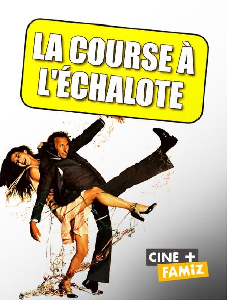 Ciné+ Famiz - La course à l'échalote