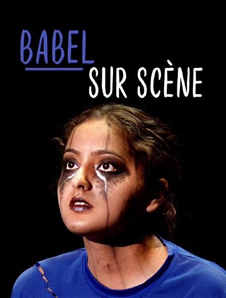 Babel sur scène