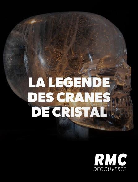 RMC Découverte - La légende des crânes de cristal