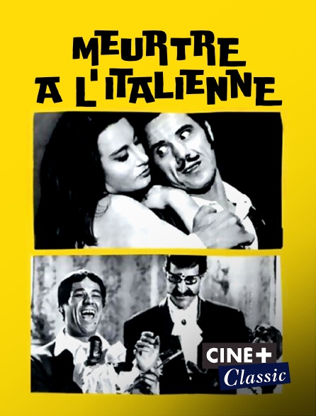 Ciné+ Classic - Meurtre à l'italienne