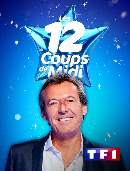 Les Douze Coups De Midi En Streaming Sur Tf1 Molotovtv