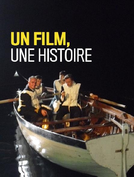 Un film, une histoire