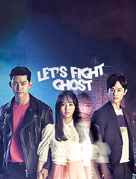Let's Fight Ghost