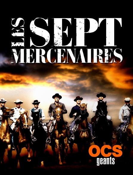 OCS Géants - Les sept mercenaires
