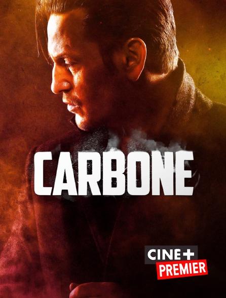 Ciné+ Premier - Carbone