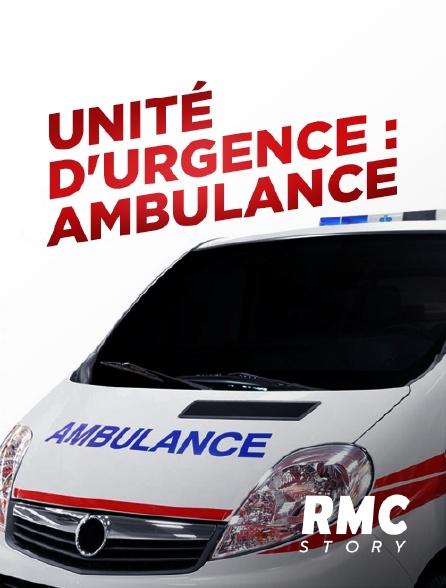 RMC Story - Unité d'urgence : ambulance