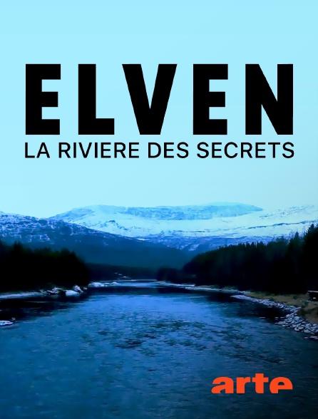 Arte - Elven, la rivière des secrets