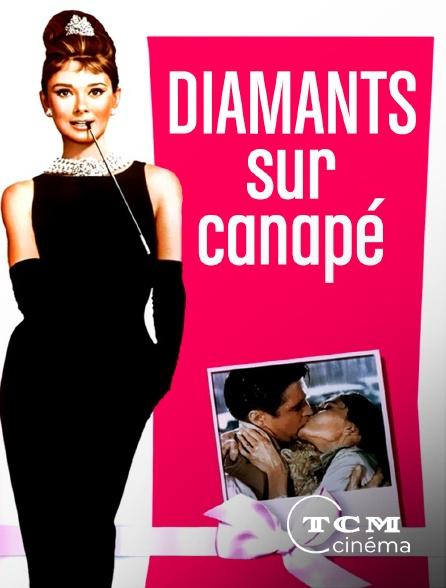TCM Cinéma - Diamants sur canapé