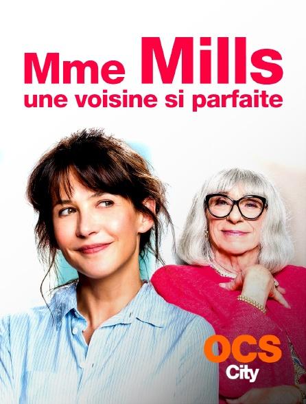 OCS City - Mme Mills, une voisine si parfaite