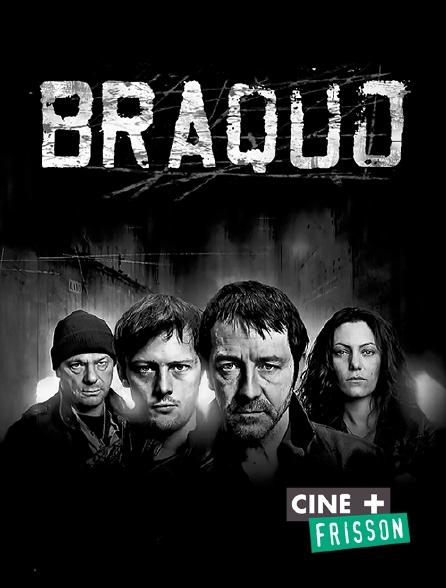 Ciné+ Frisson - Braquo