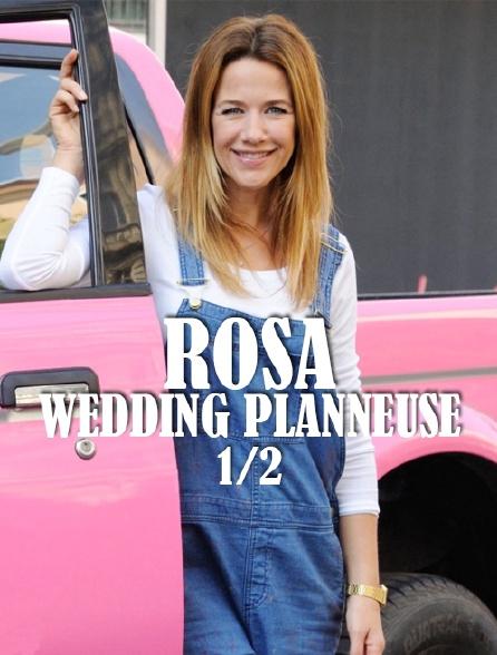Rosa : wedding planneuse