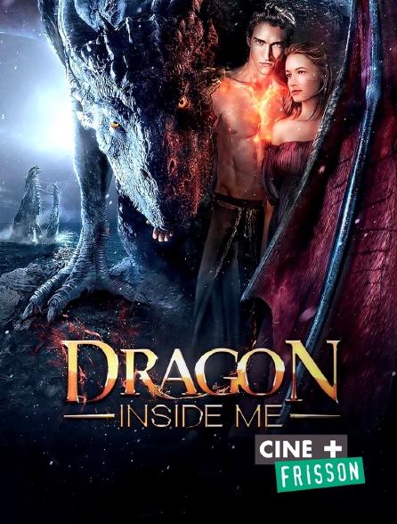Ciné+ Frisson - Dragon Inside Me