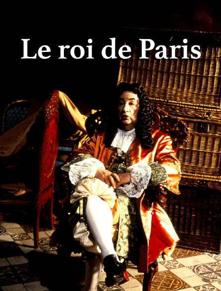 Le roi de Paris