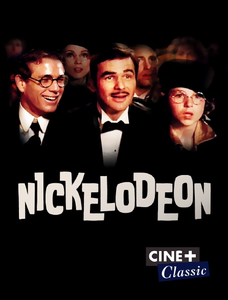 Ciné+ Classic - Nickelodeon