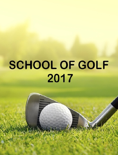 School of Golf 2017