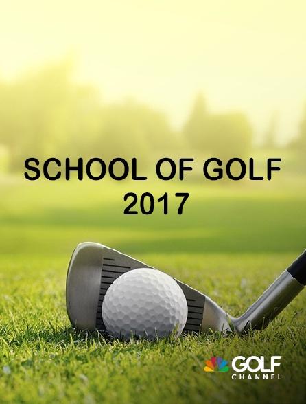 Golf Channel - School of Golf 2017