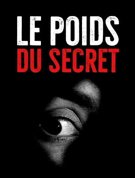 Le poids du secret