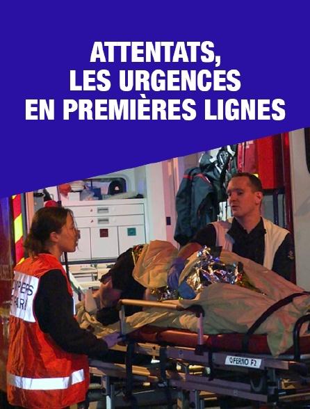 Attentats, les urgences en première ligne