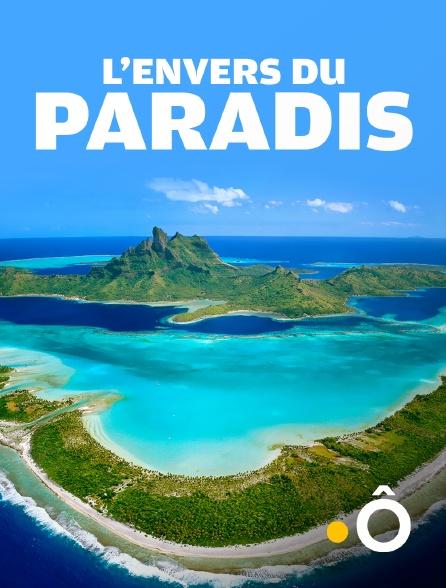 France Ô - L'envers du paradis