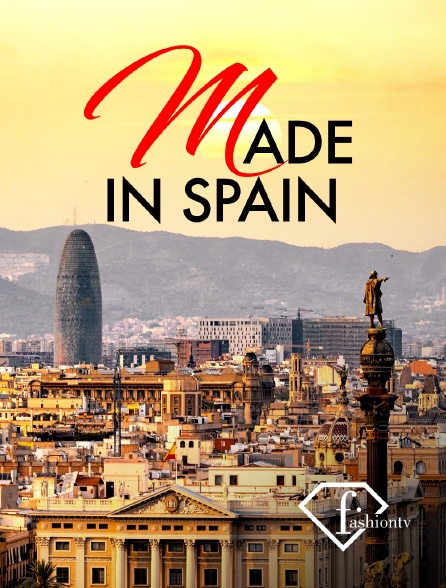 Fashion TV - Made in Spain