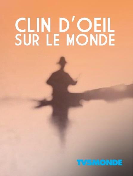 TV5MONDE - Clin d'oeil sur le Monde