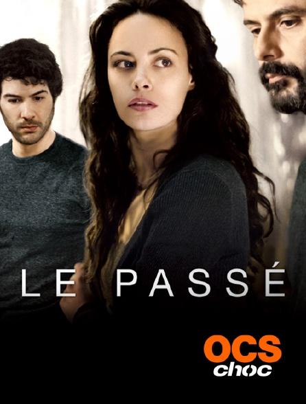 OCS Choc - Le passé