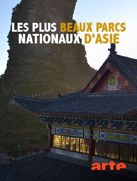 Arte - Les plus beaux parcs nationaux d'Asie
