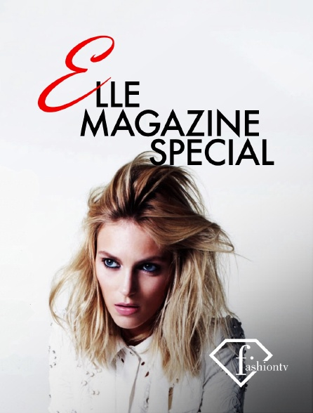 Fashion TV - Elle magazine special