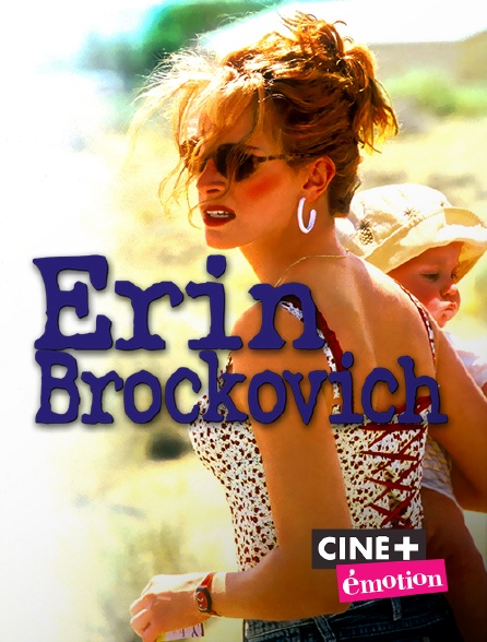 Ciné+ Emotion - Erin Brockovich