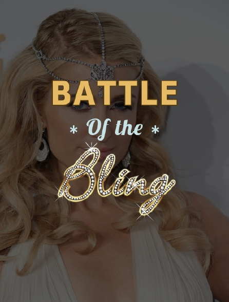 Battle of the Bling