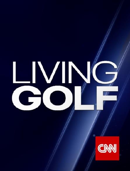 CNN - Living Golf