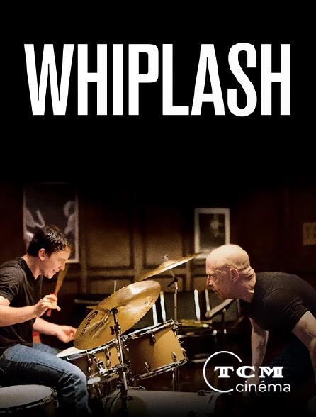 TCM Cinéma - Whiplash