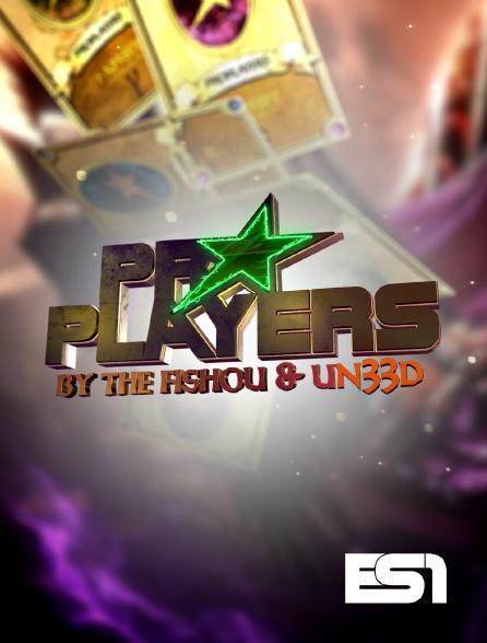 ES1 - Pro Players by the Fishou et UN33D