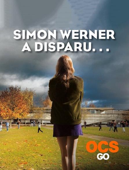OCS Go - Simon Werner a disparu...