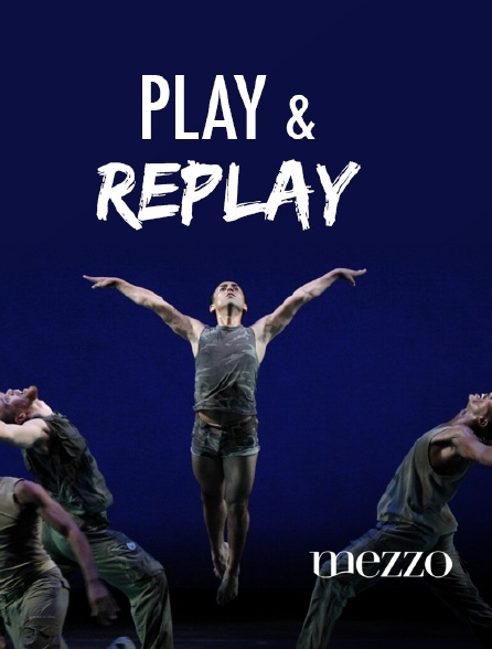 Mezzo - Play and Replay