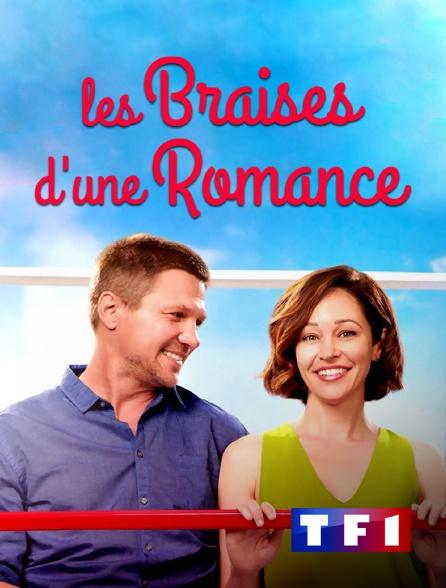 TF1 - Les braises d'une romance